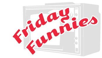 FridayFunnies